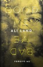 Good Me Bad Me - Ali Land