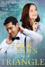 Four Sides of a Triangle - Heather C. Myers