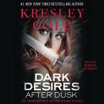 Dark Desires After Dusk: Immortals After Dark, Book 6 - Kresley Cole, Robert Petkoff, Simon & Schuster Audio