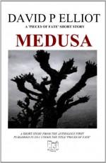 Medusa (Deutsche Version) (German Edition) - David P. Elliot
