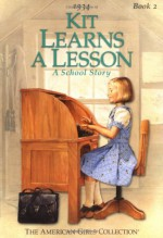 Kit Learns a Lesson: A School Story - Valerie Tripp