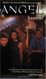 Haunted - Jeff Mariotte, Joss Whedon