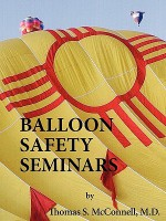 Balloon Safety Seminars - Charles M. Carrillo