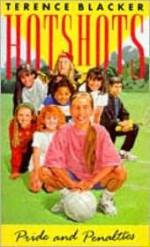 Pride and Penalties: Hot Shots Book 1 (Hotshots) - Terence Blacker