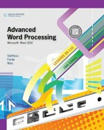 Advanced Word Processing, Lessons 56-110: Microsoft Word 2010 - Susie H. VanHuss, Connie M. Forde, Donna L. Woo