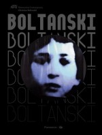 Christian Boltanski - Catherine Grenier, Daniel Mendelsohn