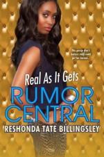 Real As It Gets (Rumor Central) - ReShonda Tate Billingsley