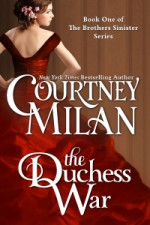 The Duchess War - Courtney Milan