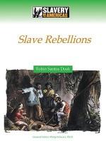Slave Rebellions - Robin S. Doak, Philip Schwarz