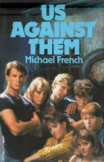 Us Against Them - Michael French