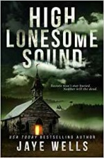 High Lonesome Sound - Jaye Wells