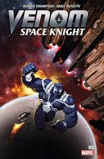 Venom: Space Knight (2015-) #2 - Robbie Thompson, Ariel Olivetti