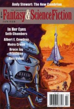 The Magazine Of Fantasy & Science Fiction, January/February 2014 - Gordon Van Gelder, Andy Stewart, C.C. Finlay, Claudio Chillemi, Paul Di Filippo, Albert E. Cowdrey, Oliver Buckram, Bruce Jay Friedman, Moira Crone, Alex Irvine, Robert Reed