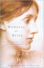 Moments of Being - Virginia Woolf, Jeanne Schulkind
