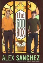 The God Box - Alex Sanchez