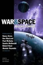 War and Space: Recent Combat - Sean Wallace, Rich Horton, Genevieve Valentine