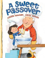 A Sweet Passover - Lesléa Newman, David Slonim
