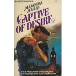 Captive of Desire - Alexandra Sellers