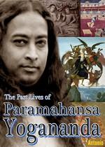 The Past Lives of Paramahansa Yogananda - Antonio