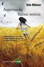 Aspettando buone notizie (Farfalle) (Italian Edition) - Kate Atkinson, Ada Arduini