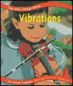 Vibrations - Lola M. Schaefer, Gail Saunders-Smith