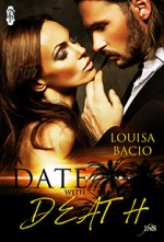 A Date with Death - Louisa Bacio