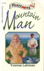 Mountain Man (Heartsong Presents #126) - Yvonne Lehman