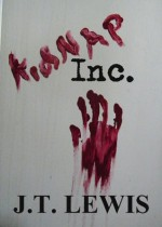 kidNAP Inc. (A Nick Behr Mystery) - J.T. Lewis