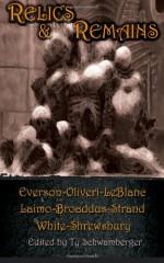 Relics and Remains - Thomas A. Erb