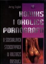 Komiks i okolice pornografii. O seksualnych stereotypach w kulturze masowej. - Jerzy Szyłak