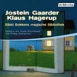 Bibbi Bokkens magische Welt - Der Hörverlag, Beate Himmelstoß, Jostein Gaarder, Philipp Schepmann, Klaus Hagerup
