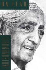 On Fear - Jiddu Krishnamurti