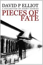 Pieces Of Fate - David P. Elliot