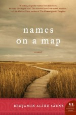 Names on a Map - Benjamin Alire Sáenz