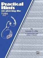 Practical Hints on Playing Tuba - Donald C. Little, James D. Ployhar