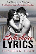 Lakeshore Lyrics: The McAdams Sisters (By The Lake Book 5) - Shannyn Leah
