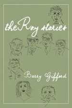 The Roy Stories - Barry Gifford