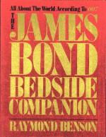 The James Bond Bedside Companion - Raymond Benson