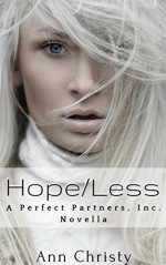 Hope/Less (Perfect Partners, Incorporated Book 6) - Ann Christy