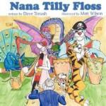 Nana Tilly Floss - Dave Tonash, Matt Wilson