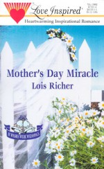 Mother's Day Miracle - Lois Richer