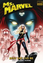 Ms. Marvel, Vol. 9: Best You Can Be - Brian Reed, Mark Robinson, Sana Takeda