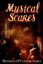 Musical Scares - Monique O'Connor James