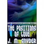 The Positions of Love - J.M. Snyder