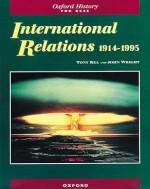 International Relations 1914-1995 - Tony Rea, John Wright