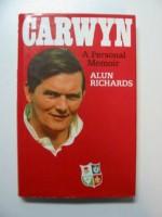 Carwyn, a Personal Memoir - Alun Richards