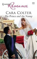 The Prince and the Nanny - Cara Colter