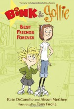 Best Friends Forever - Alison McGhee, Kate DiCamillo, Tony Fucile