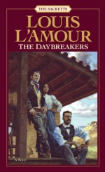 The Daybreakers - Louis L'Amour