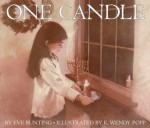 One Candle - Eve Bunting, K. Wendy Popp